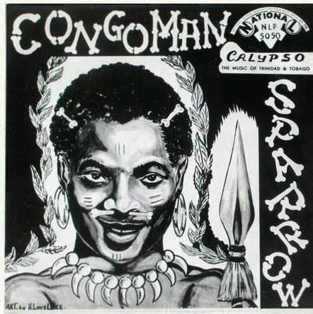 The Mighty Sparrow 'Congo Man'