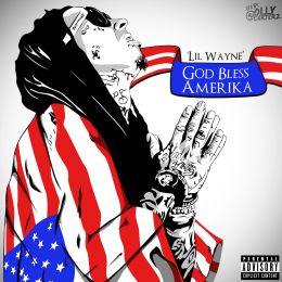 "Lil Wayne – ""God Bless Amerika"" – America's Most Wanted Tour…"